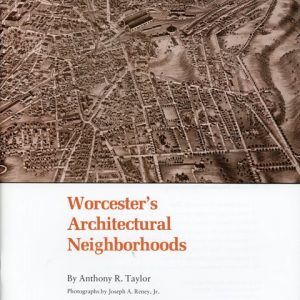 Worcester Architectural Neighborhoods
