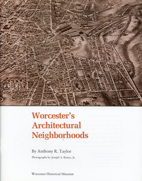Worcester's Architectural Neighborhoods