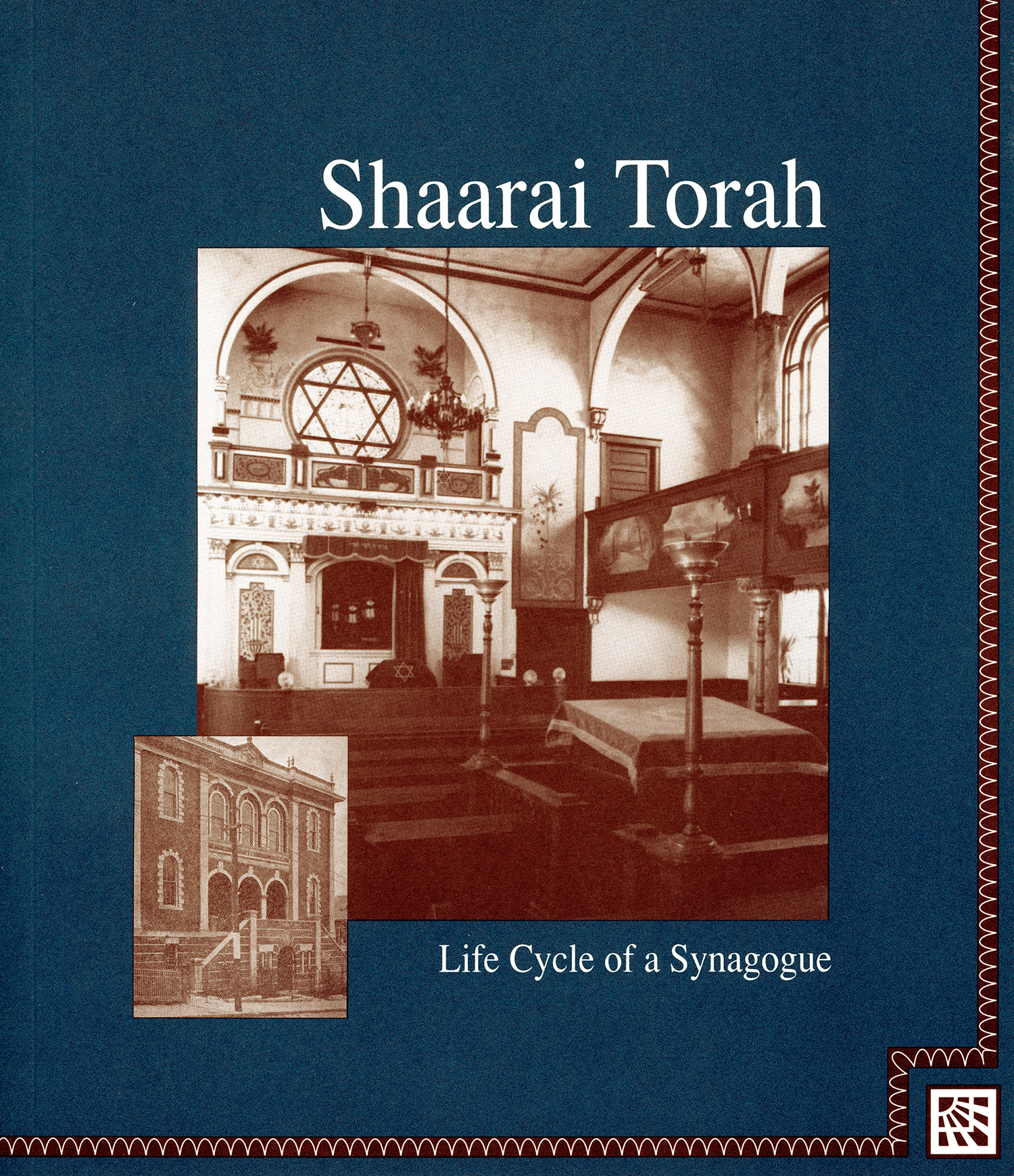 Shaarai Torah: Life Cycle of a Synagogue by Norma Fiengold