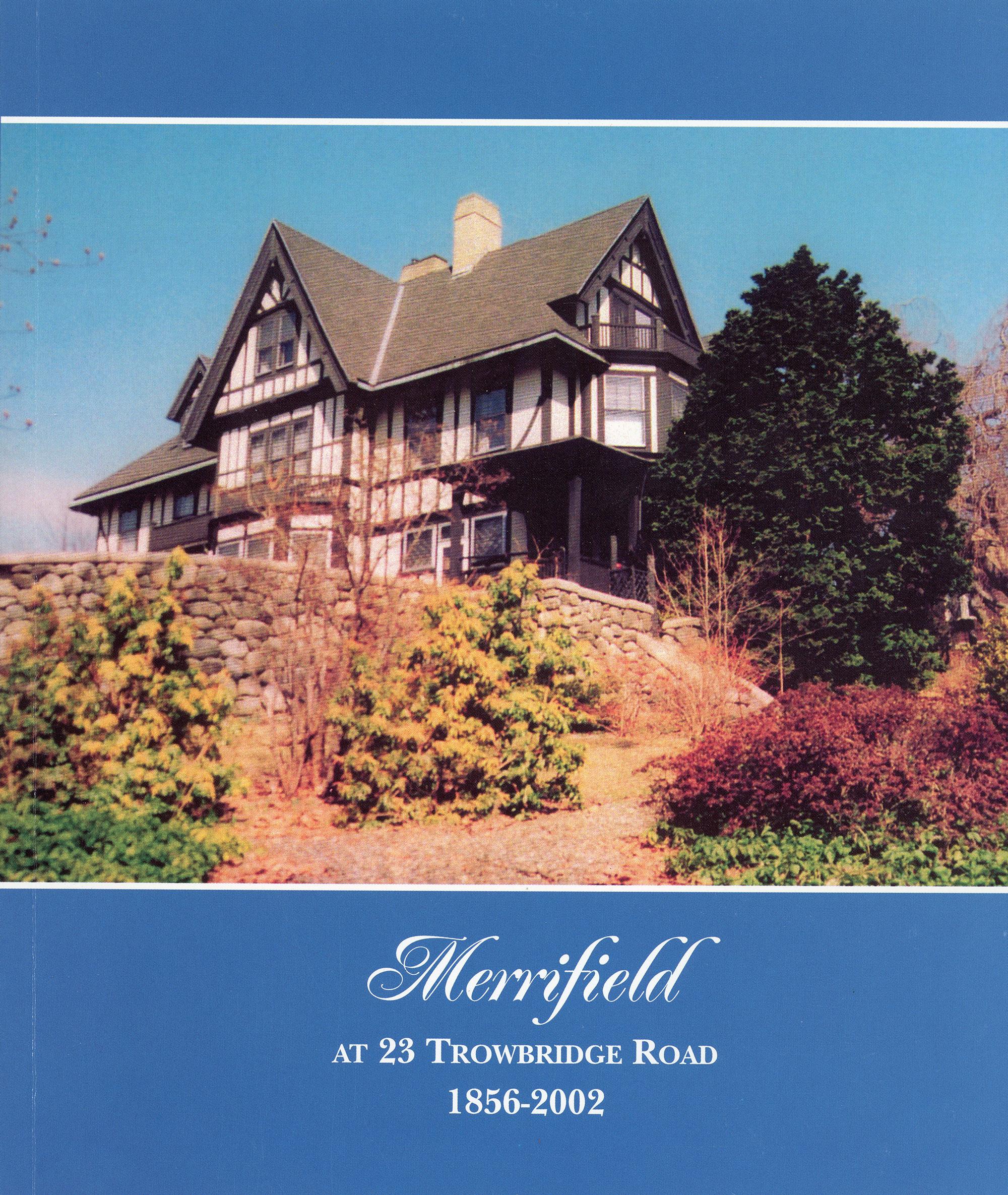 Merrifield at 23 Trowbridge Road by Worcester Historical Museum