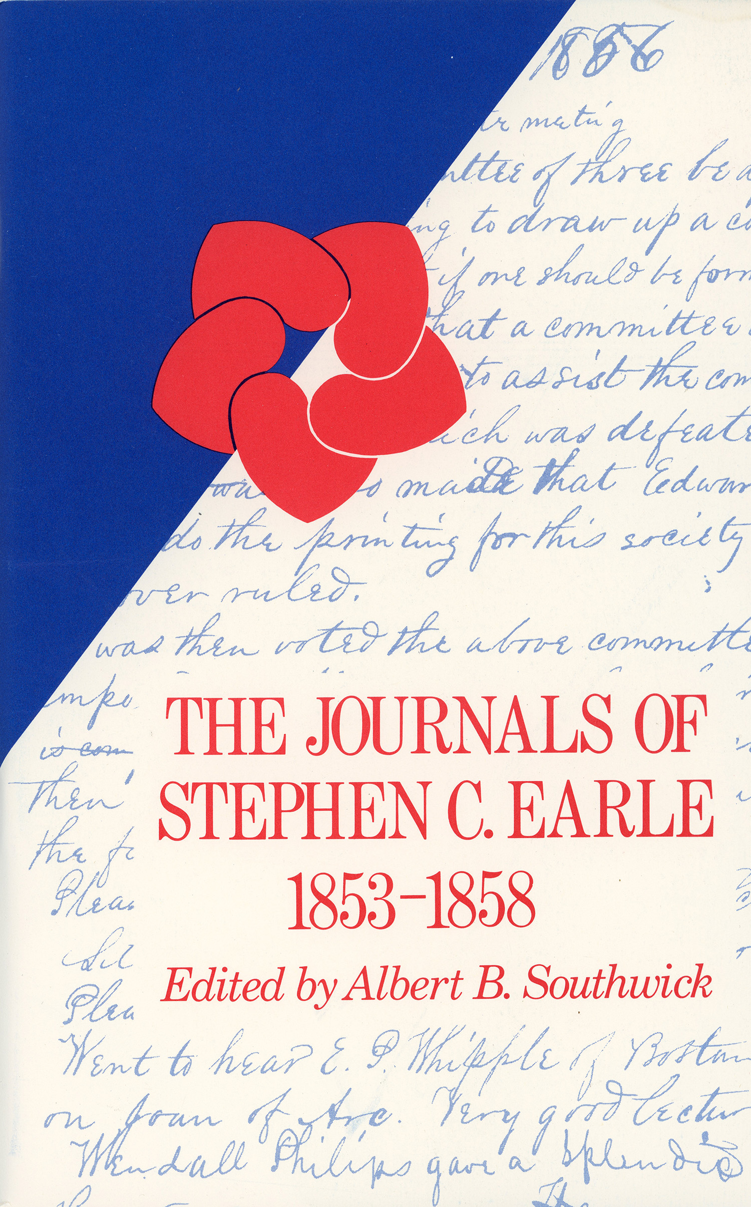 The Journals of Stephen C. Earle, edited by Albert Southwick